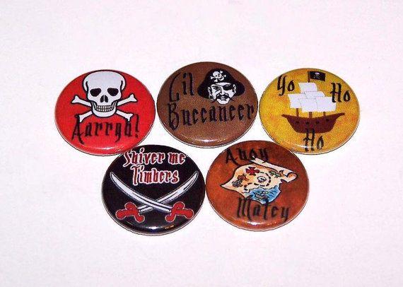 Pirate Phrases 1 Inch Pin Back Buttons 1 by DistinctDesignsUnltd