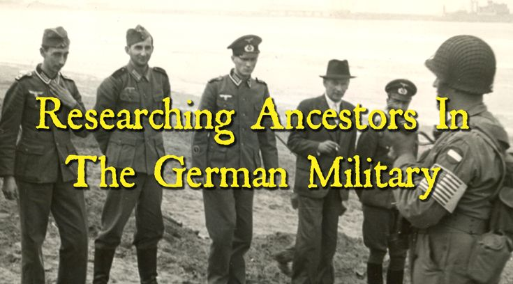 RESEARCHING ANCESTORS IN THE GERMAN MILITARY - Ancestry Family Tree Tips Genealogy Ancestry.com Collection Hints Heritage Research