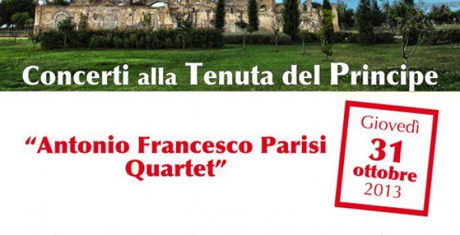 """31 ott. San Severo (Fg) """"Antonio Francesco Parisi Quartet"""" In Concerto. A partire dalle ore 20,00 anteprima di serata dedicata alla degustazione """"Se non è zucca ... è pan bagnato !""""."""
