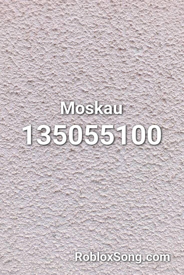 Moskau Roblox Id Roblox Music Codes In 2021 Roblox Coding Music