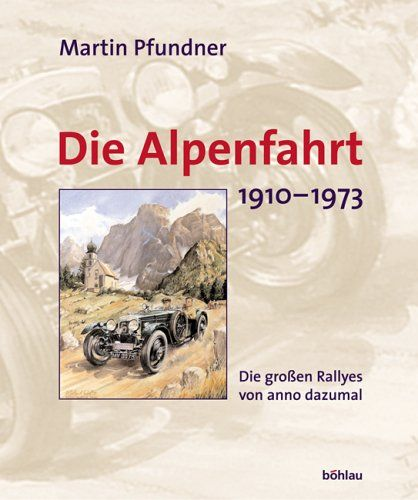 Die Alpenfahrt. 1910-1973. Die grossen Rallyes von anno dazumal von Martin Pfundner http://www.amazon.de/dp/3205773071/ref=cm_sw_r_pi_dp_T.MHvb10ETZ21