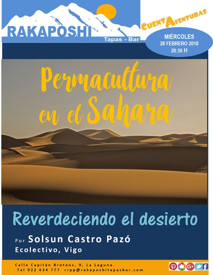 """#cuentaventuras. Miércoles 28 de febrero a las 20:30 h. Solsun Castro nos presentará """"Permacultura en el Sáhara, reverdeciendo el desierto""""  Te esperamos!!!"""