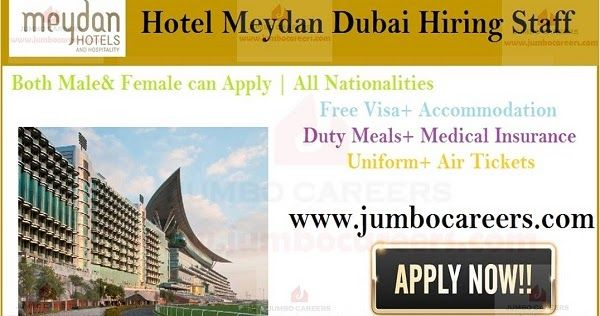 Meydan Hotels And Hospitality Dubai Latest Jobs And Free Staff