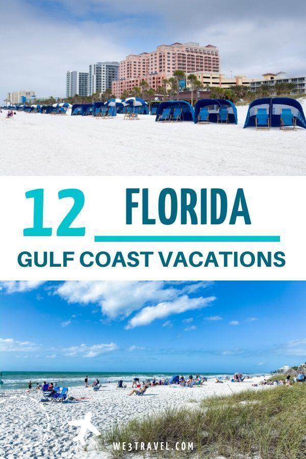 12 Best Florida Gulf Coast Vacations Gulf Coast Vacations Gulf Coast Florida Florida Gulf Coast Beaches