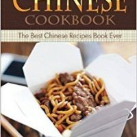 The Ultimate Chinese Cookbook: The Best Chinese Recipes Book Ever by Thomas Kelley, PDF eBook, 1516832396, topcookbox.com