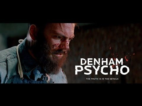 DENHAM PSYCHO - explicit remake