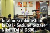 Sesiune de testare Nikon D4 si D800 cu ocazia intalnirii nikonistilor de la Iasi.