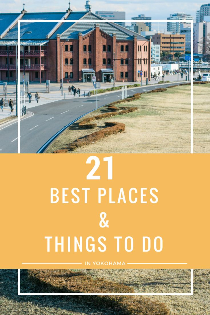 21 Best Places and Things To Do in Yokohama