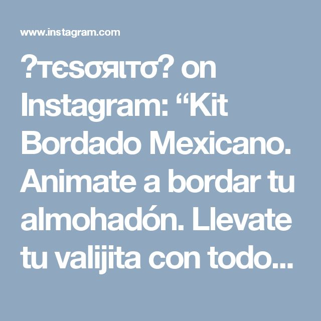 """🌸тєѕσяιтσ🌸 on Instagram: """"Kit Bordado Mexicano. Animate a bordar tu almohadón. Llevate tu valijita con todo lo necesario para bordar. #lana #lechuza #kit #colores…"""" • Instagram"""