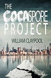 The Cocaspore Project by William Claypool - OnlineBookClub.org Book of the Day! @OnlineBookClub