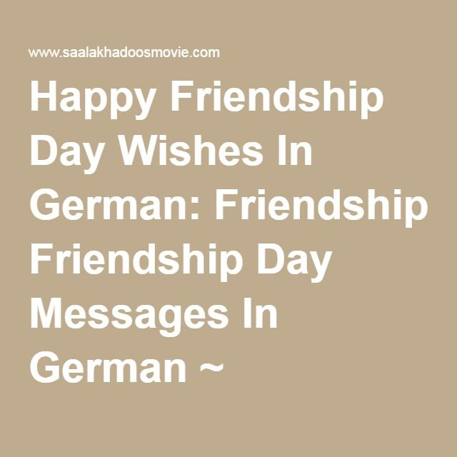 Happy Friendship Day Wishes In German: Friendship Day Messages In German ~ Friendship Day Wishes, Friendship Day Quotes, Friendship Day Wallpaper, Friendship Day Status