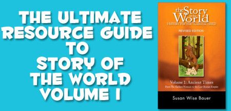 The Ultimate Guide to Resources and Activities for Story of the World Vol.1 | Muse of the Morning ~ PDF Sewing Patterns for Free-Spirited Children &Adults