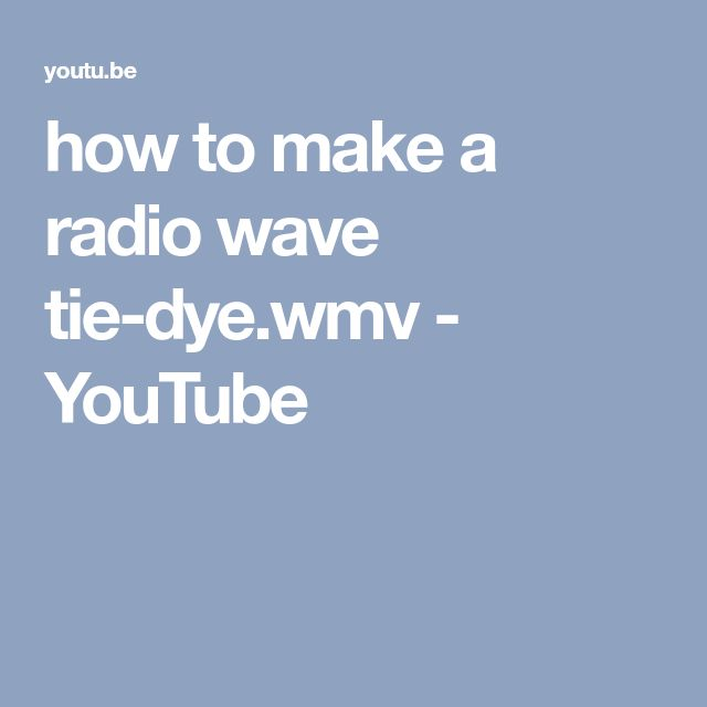 how to make a radio wave tie-dye.wmv - YouTube