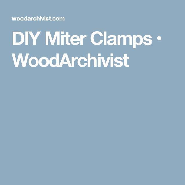 DIY Miter Clamps • WoodArchivist