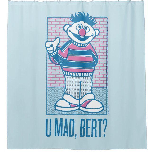 Ernie U Mad Bert Shower Curtain Zazzle Com Cards Custom