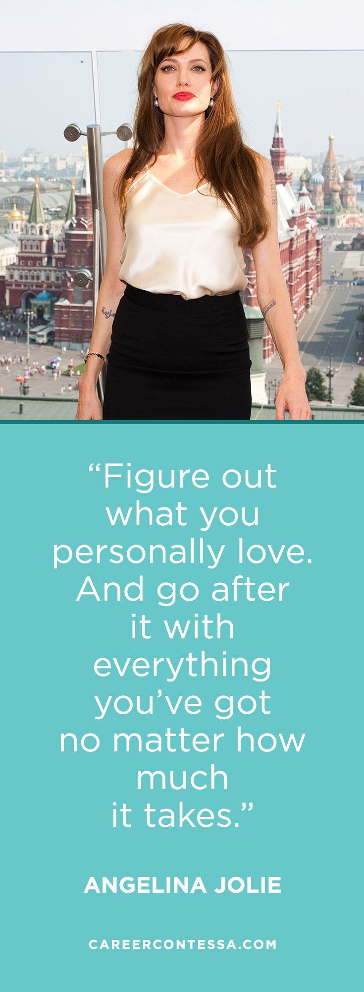 Love this inspiring Angelina Jolie quote. | CareerContessa.com