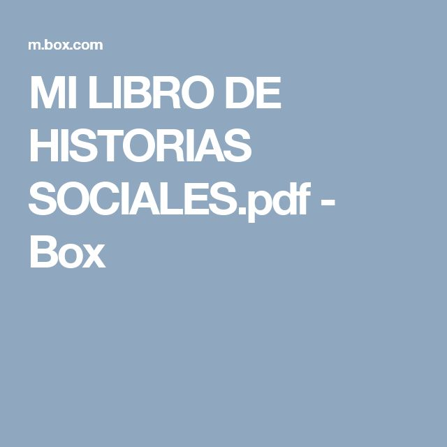 MI LIBRO DE HISTORIAS SOCIALES.pdf - Box
