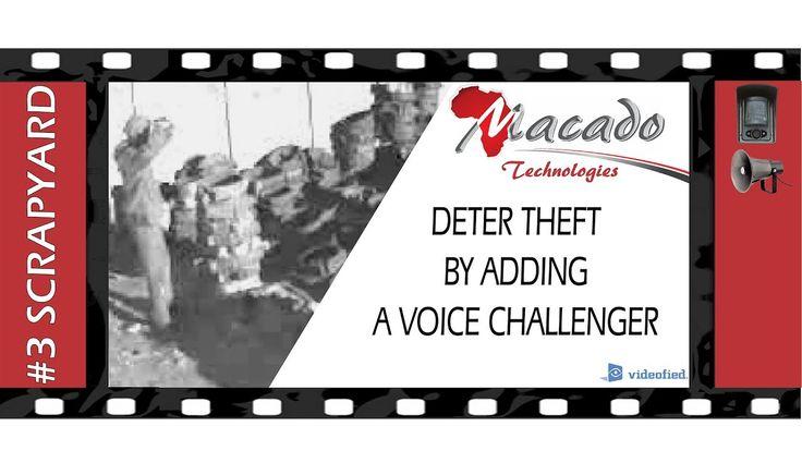 #3 SCRAPYARD: Deter Theft By Adding A Voice Challenger