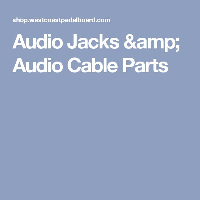 Audio Jacks & Audio Cable Parts