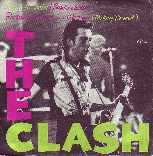 The Clash - Train In Vain    Released on CBS 1980. This is the German version.