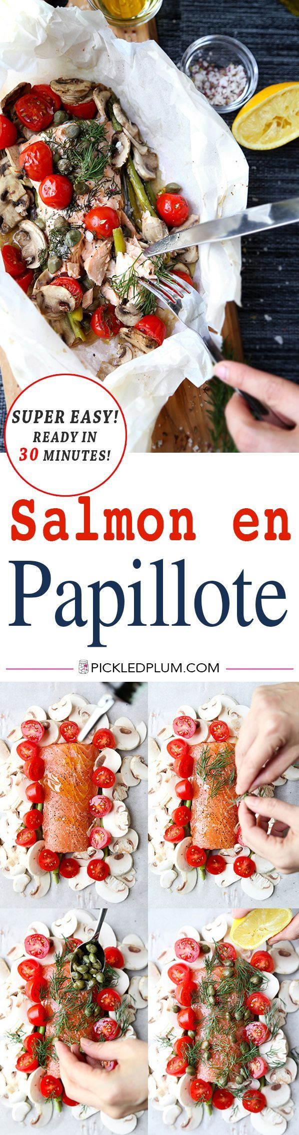 Salmon En Papillote - A tasty, healthy & easy to make Salmon En Papillote Recipe that is so simple you can get it on your familys dinner table in 30 minutes! Recipe, gluten free, seafood, baking, healthy, dinner | pickledplum.com