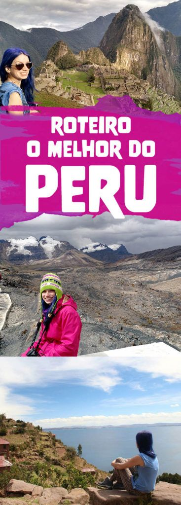 Roteiro no Peru! 20 dias pelas terras Incas Cusco, Machu Picchu, Puno e Lago Titicaca, Arequipa, Huacachina, Lima e Huaraz! Confira o que fazer no Peru