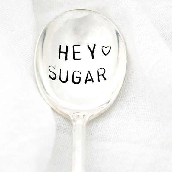 Hey Sugar hand stamped sugar spoon. Custom by MilkandHoneyLuxuries, $20.00