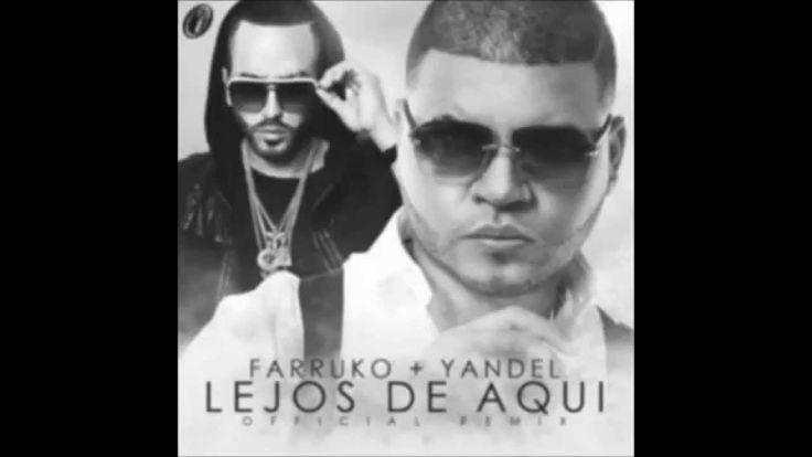 Farruko Ft. Yandel Lejos De Aqui (Official Remix) Los Menores
