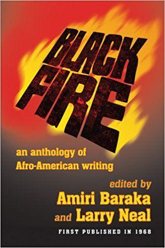 Amazon.com: Black Fire: An Anthology of Afro-American Writing (9781574780390): Amiri Baraka, Larry Neal: Books