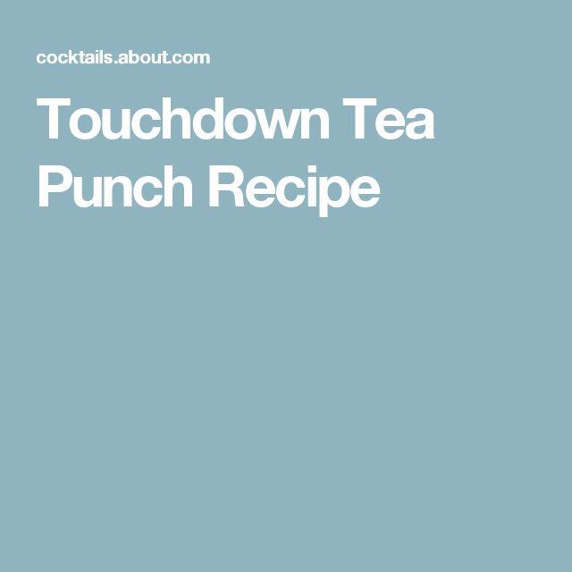 Touchdown Tea Punch Recipe