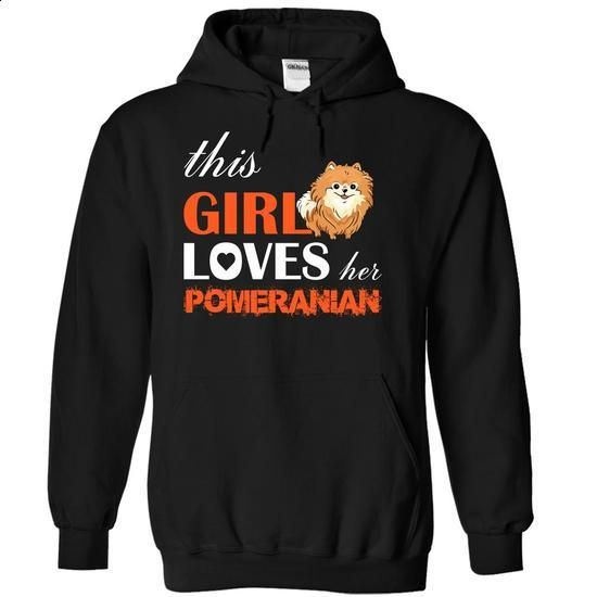 This Girl Loves Her Pomeranian - #t shirts #t shirt ideas. ORDER NOW => https://www.sunfrog.com/Pets/This-Girl-Loves-Her-Pomeranian-ykgke-Black-5587644-Hoodie.html?60505