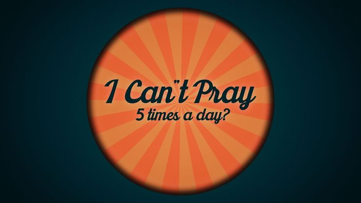 Q: I can't Pray 5 times & Does Allah Need Prayers
