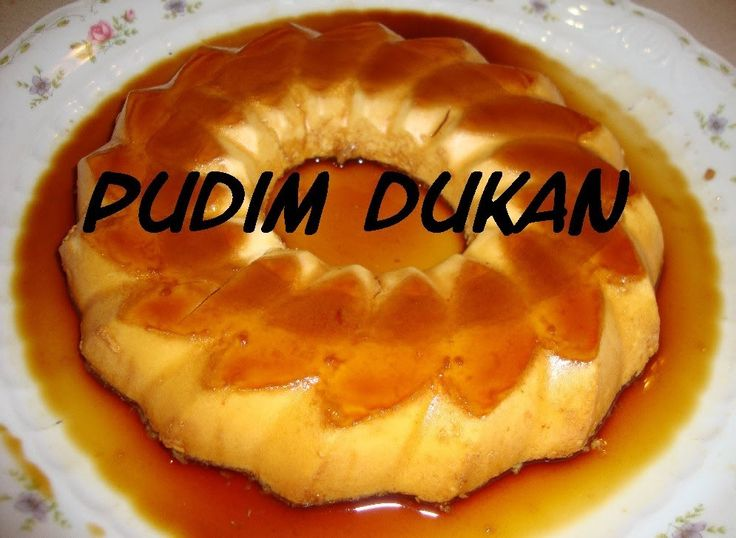 Pudin Dukan - (Todas as Fases)