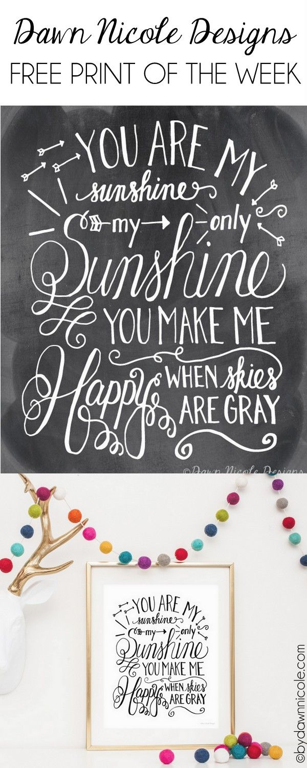 Free Print of the Week: Hand-Lettered You Are My Sunshine Print in Two Color Options | bydawnnicole.com