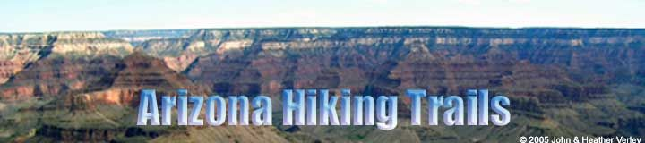 Arizona Hiking Trails - a listing of over 100 hiking trails located with the great state of Arizona for every difficulty level.