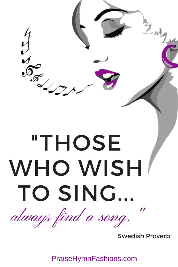 Those who wish to sing...always find a song. Swedish