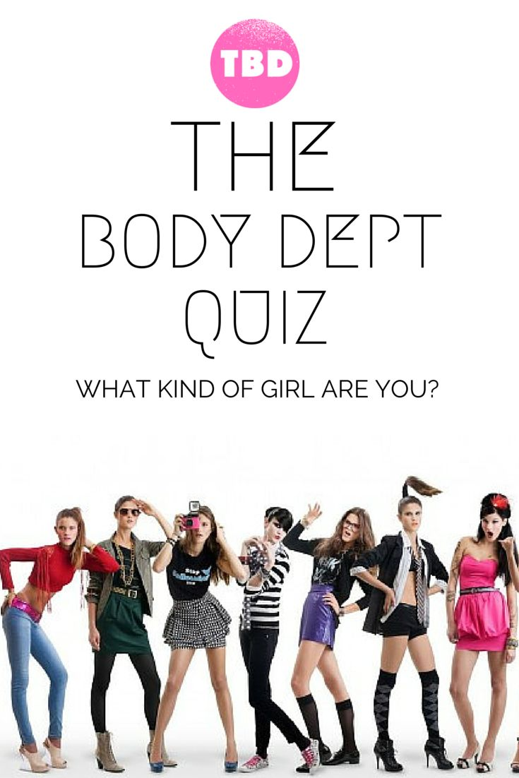 find the right girl quiz This quiz will tell you what kind of girl you are from bad to good, sporty to fabulous you'll love this quiz if you're a girl.