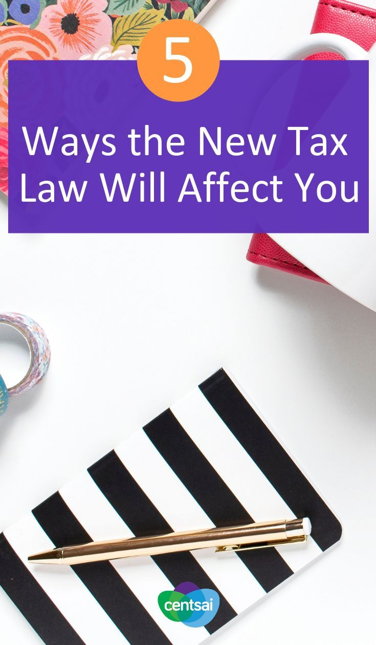 How Will The New Tax Law Affect Me Changes For 2019 Filing