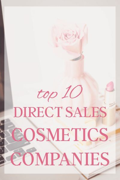 Here are ten of the most popular direct sales makeup companies of the moment.