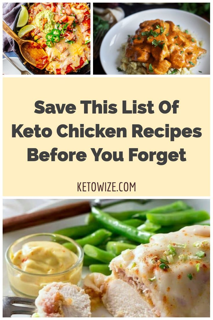 Save This List Of Keto Chicken Recipes Before You Forget Chicken Recipes Chicken Recipes List Recipes