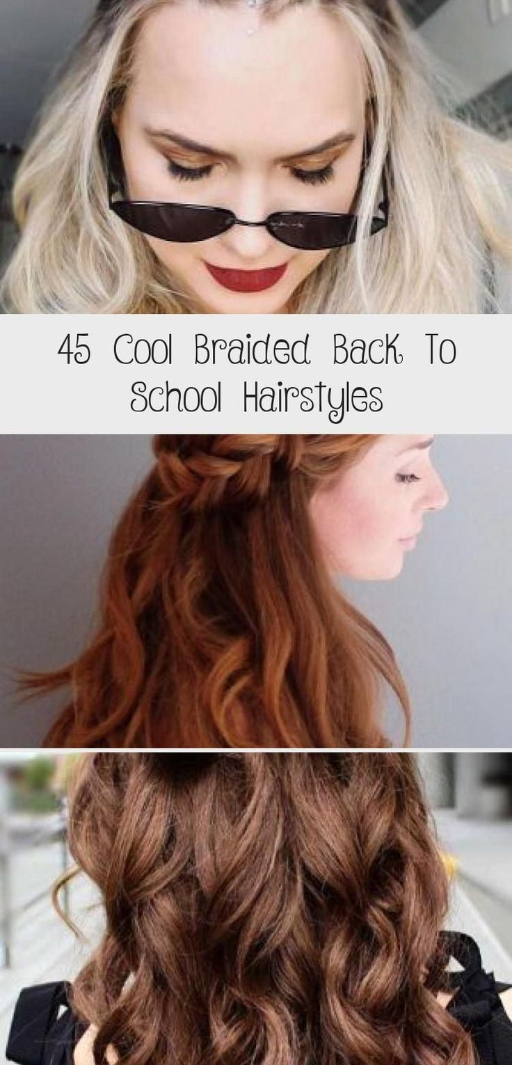 45 Cool Braided Back To School Hairstyles - Hairstyle,  #Braided #braidsforschool #Cool #Hairstyle #hairstyles #school