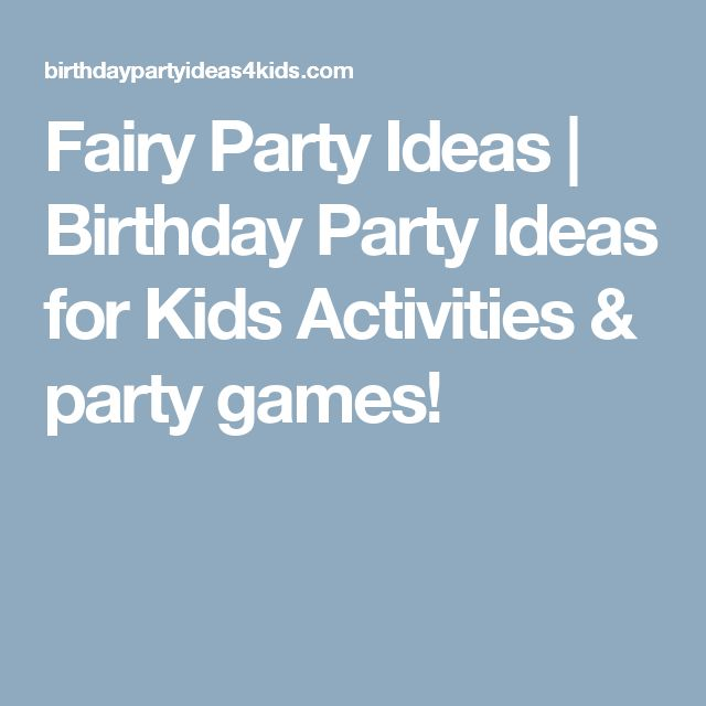 Fairy Party Ideas | Birthday Party Ideas for Kids  Activities & party games!