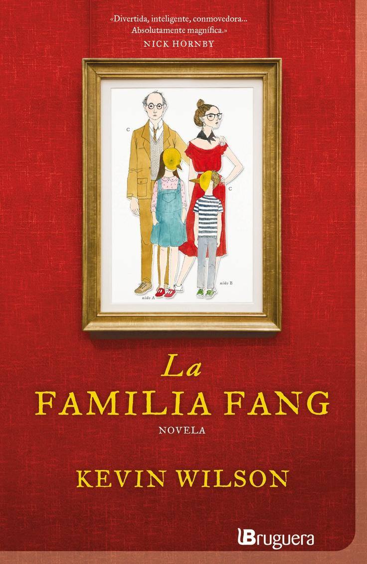 'La familia Fang' de Kevin Wilson