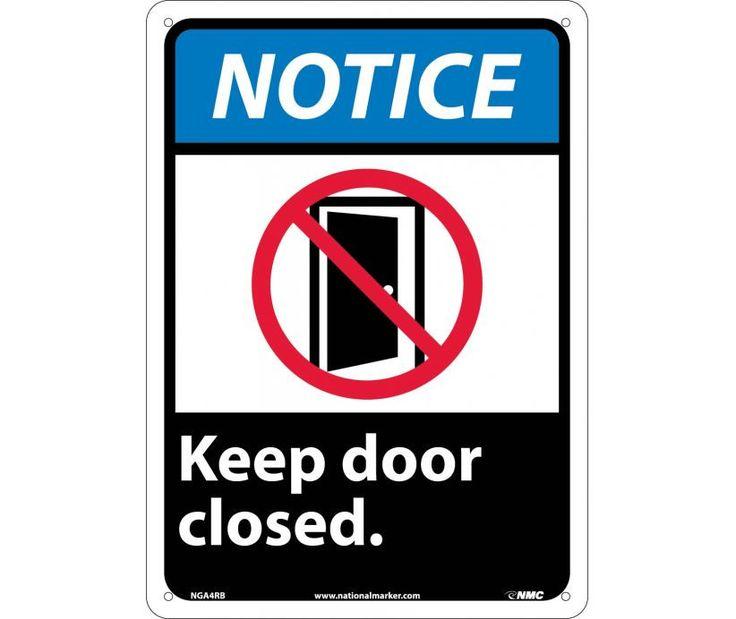 """Yellow Notice On Front Door: Notice, KEEP DOOR CLOSED, GRAPHIC, NGA4P, 10"""" X 7"""" Black"""
