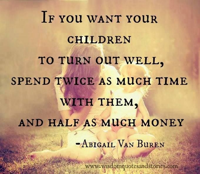 Quotes About Spending Time With Kids: Time Spent With Family Quotes. QuotesGram