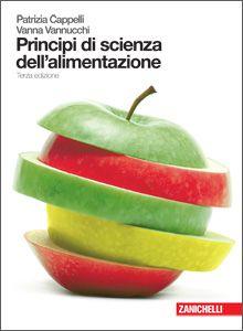 Patrizia Cappelli, Vanna Vannucchi – Scienza dell'alimentazione