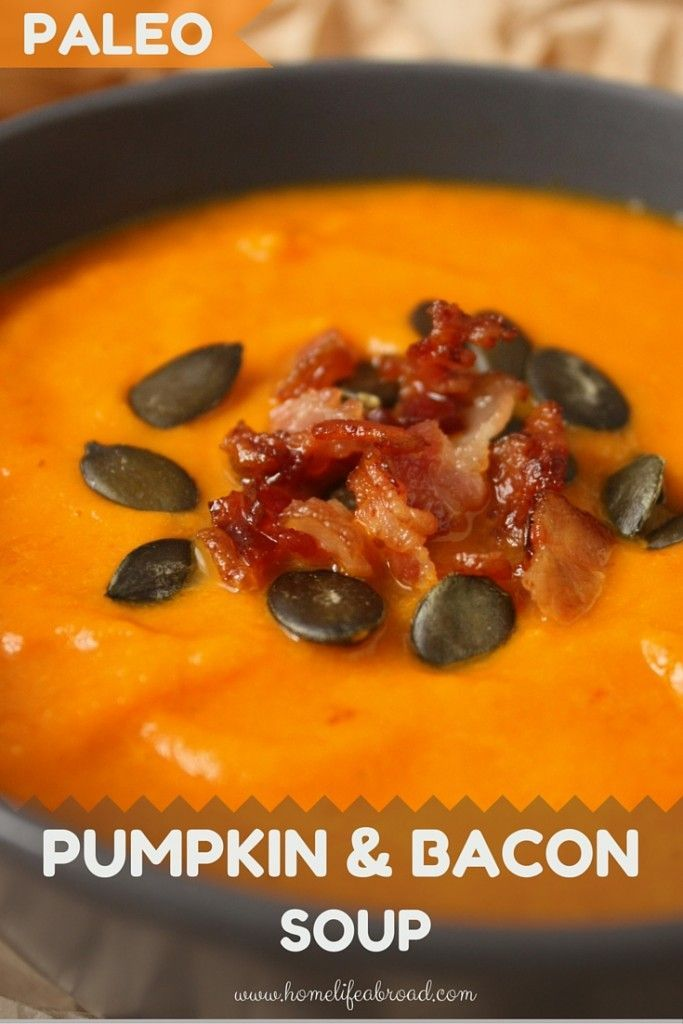 Paleo compliant Pumpkin and Bacon Soup