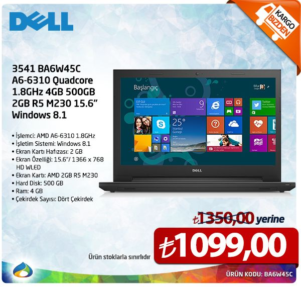 "DELL 3541 BA6W45C A6-6310 QUADCORE 1.8GHZ 4GB 500GB 2GB R5 M230 15.6"" WİNDOWS 8.1 1,350.00 TL yerine sadece 1,099.00 TL Üstelik Kargo Bizden, http://www.webteuygun.com/dell-3541-ba6w45c-a6-6310-quadcore-1.8ghz-4gb-500gb-2gb-r5-m230-15.6-windows-8.1.html #webteuygun #dell #notebook #uygunfiyat #QUADCORE"
