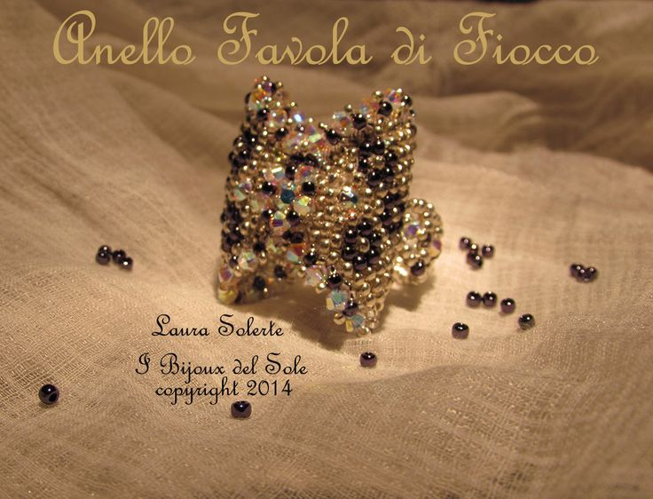 Ring Favola di Fiocco : Swarovski crystals and Miyuki beads. Design, planning and carrying out by I Bijoux del Sole. Laura Solerte Copyright 2014