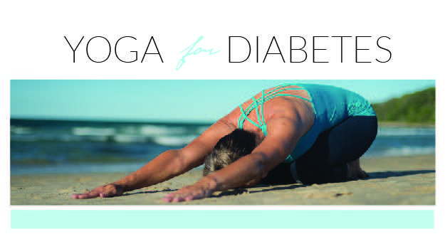 Yoga & Diabetes: Choosing the Right Type of Yoga for You